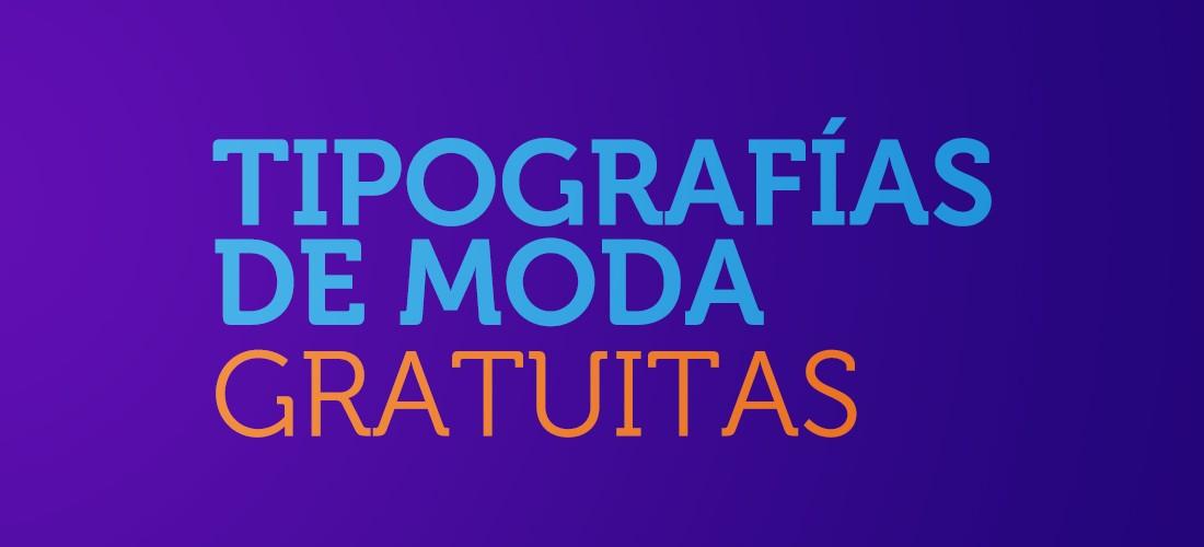 tipografias-de-moda-gratis